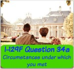 I-129F Question 34a circumstances under which you met for the fiance k1 visa