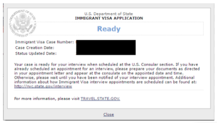 The CEAC status of the US Embassy to process your K-1 approved case for the interview