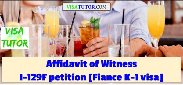 Witness Affidavits help K-1 visa cases with Red Flags