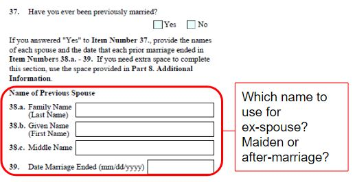 "Form I-129F question 37 to 39 want you to input your ex-spouse's name. What's the definition of ""name""?"