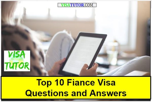Fiance Visa's Top 10 Questions and Answers