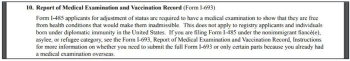 the I-485 requires the I-693 medical forms for approval of a green card