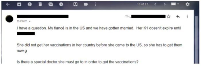 You find a civil surgeon to administer the vaccinations once you marry after a K-1 visa approval