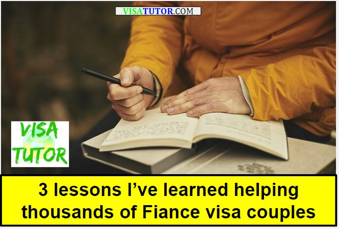 Fiance Visa - lessons after helping thousands of couples