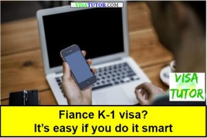 Fiance visa? it's easier if you do it smart