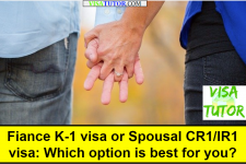 Fiance K1 visa or Spousal CR1/IR1 visa - Which choice is best?