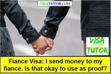 Fiance Visa: I send money to my partner. Is that good Proof?