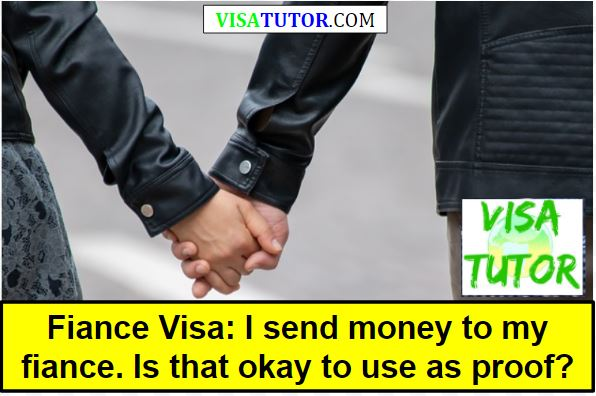 Is it good to send money to my fiance visa partner?