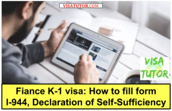 How to fill out the I-944 form for fiance visa applicants