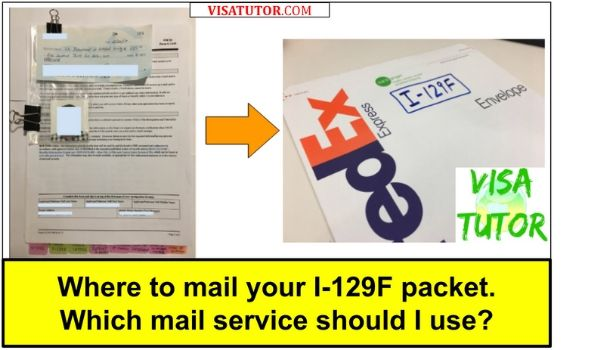 where to mail your I-129f petition and how to select the best mailing courier service