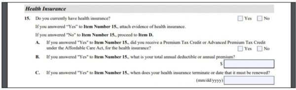 These questions in the I-944 ask about health insurance