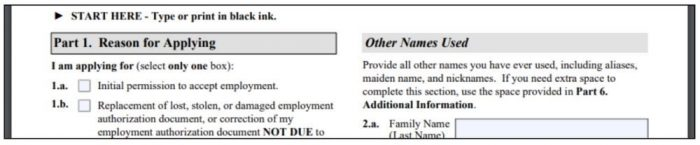 Part 1 of the I-765 asks for the reason you are applying for employment authorization