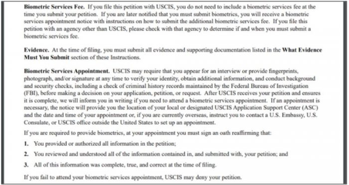 instructions discuss how a biometrics may be required during the I-129F processing.
